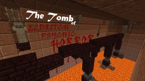 Descargar The Tomb of Eldritch Psychic Horror para Minecraft 1.14.4