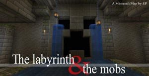 Descargar The Labyrinth and the Mobs para Minecraft 1.16.2