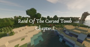 Descargar Raid of the Cursed Tomb: Chapter I para Minecraft 1.16.3
