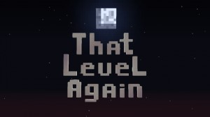 Descargar That Level Again para Minecraft 1.16.2